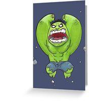 HULK SMASH!! Greeting Card