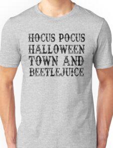 Hocus Pocus, Halloween Town & Beetlejuice Unisex T-Shirt