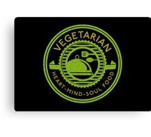Vegetarian Heart Mind and Soul Food  Canvas Print