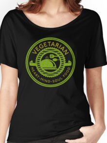 Vegetarian Heart Mind and Soul Food  Women's Relaxed Fit T-Shirt