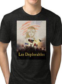LES DEPLORABLES Tri-blend T-Shirt