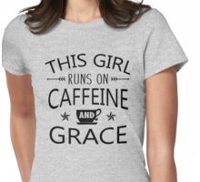 This Girl Runs On Caffeine And Grace Shirt  Womens Fitted T-Shirt