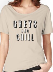 GREY'S AND CHILL - GREY'S ANATOMY Women's Relaxed Fit T-Shirt