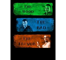 The Good the Bad The Trevor Gta 5 Photographic Print