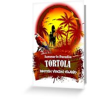 Tortola Summer Time Greeting Card