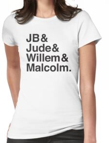 JB & Jude & Willem & Malcolm  Womens Fitted T-Shirt