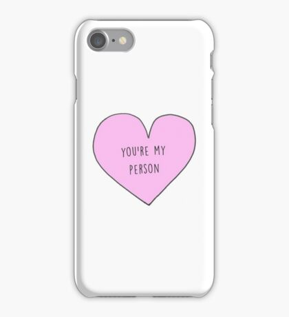 YOU'RE MY PERSON - GREY'S ANATOMY iPhone Case/Skin