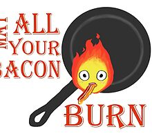 Bacon Burning by NellaHex