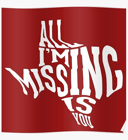 Texas- All I'm Missing Is You - #2 - White Poster