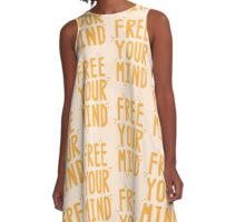 FREE YOUR MIND A-Line Dress