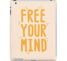 FREE YOUR MIND iPad Case/Skin