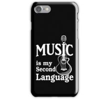 Music is my second language guitar white text iPhone Case/Skin