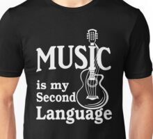 Music is my second language guitar white text Unisex T-Shirt