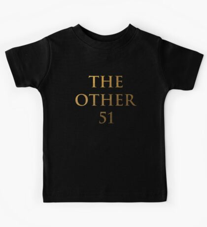 Hamilton - The other 51 (Inverted) Kids Tee
