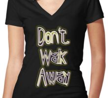 and go where ? Women's Fitted V-Neck T-Shirt