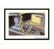 Alienation's For The Rich Art Print