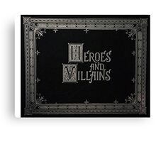 Heroes and Villains - Once Upon a Time Canvas Print