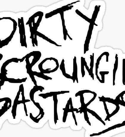 Dirty Scroungin' Bastards Logo (Black) Sticker