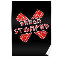 Dream Stomped Poster