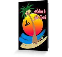 Welcome to Alola Beach Greeting Card