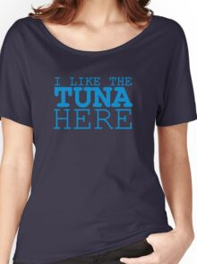 Tuna Women's Relaxed Fit T-Shirt