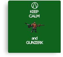 Keep Calm and Gunzerk Canvas Print