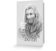 You Can Do It Fili Greeting Card
