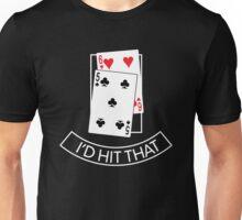 I'd Hit That Funny Poker Unisex T-Shirt
