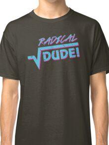 Radical Dude Math Classic T-Shirt