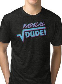Radical Dude Math Tri-blend T-Shirt