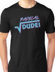 Radical Dude Math Unisex T-Shirt