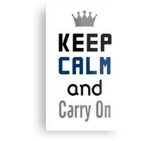 Keep Calm And Carry On  Metal Print