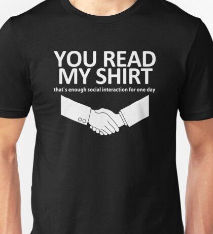 You Read My Shirt Unisex T-Shirt