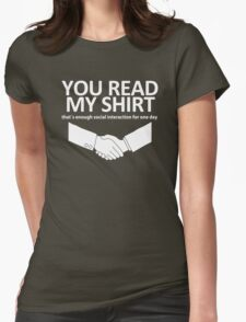 You Read My Shirt Womens Fitted T-Shirt