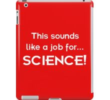 This sounds like a job for SCIENCE - light text iPad Case/Skin