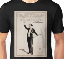 Performing Arts Posters Farewell tour of Eduard Strauss Imperial Court musical director and his famous orchestra from Vienna 1538 Unisex T-Shirt