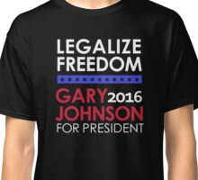 Legalize Freedom Vote Gary Johnson for President 2016 Classic T-Shirt