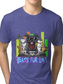 Beats - Fur - Love Tri-blend T-Shirt