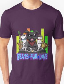 Beats - Fur - Love Unisex T-Shirt