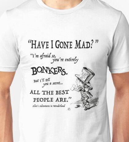 Alice in Wonderland Quote Unisex T-Shirt