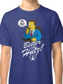 Better Call Hutz Classic T-Shirt