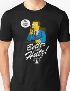 Better Call Hutz Unisex T-Shirt