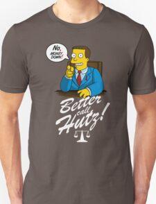 Better Call Hutz Unisex T-Shirt