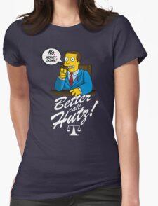 Better Call Hutz Womens Fitted T-Shirt