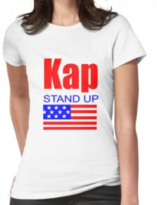 Kap Stand Up Womens Fitted T-Shirt