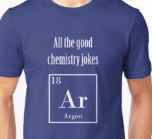 """Chemistry Joke - """"All the good chemistry jokes are gone"""" Unisex T-Shirt"""