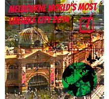 MELBOURNE THE WORLD LOVE YOU. Photographic Print