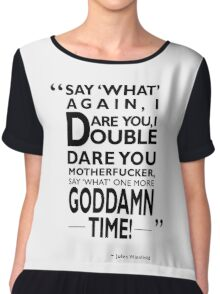 Say What Again I Dare You Chiffon Top