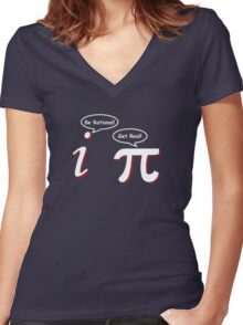 Be Rational Get Real Funny Math Tee Pi Nerd Nerdy Geek Women's Fitted V-Neck T-Shirt
