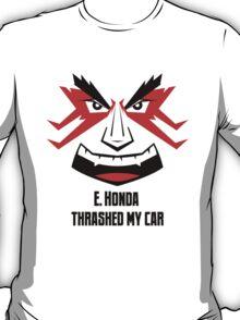 E. HONDA Thrashed My Car T-Shirt